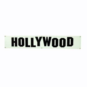 "Large corflute ""Hollywood"" sign."