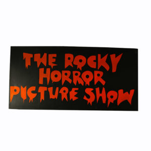 2 large signs for Rocky Horror Picture Show.