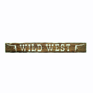 "Large ""Wild West"" corflute sign."