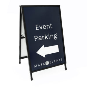Mask Events corflute parking sign inserted in A-Frame.